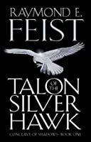 Talon Of The Silver Hawk: Conclave Of Shadows