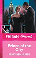 Prince of the City (Mills & Boon Vintage Cherish) (Silhouette Special Edition)
