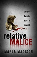 Image result for relative malice by marla madison