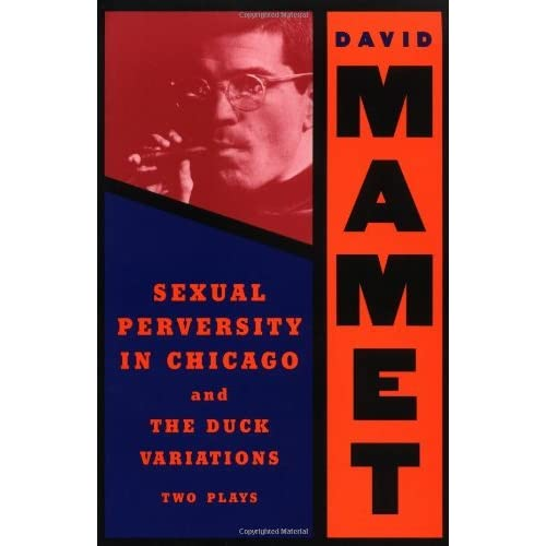 sexual perversity in chicago by david mamet move Taryum