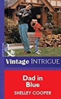 Dad in Blue (Mills & Boon Vintage Intrigue)