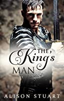 The King's Man (Guardians of the Crown, #2)