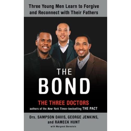 The Bond: Three Young Men Learn to Forgive and Reconnect with ...