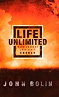 Life Unlimited: When Average Just Isn't Enough