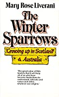 The Winter Sparrows: Growing Up In Scotland & Australia