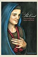 The Cord: The Love Story of Salmon and Rahab (Conquest of Canaan Book 1)