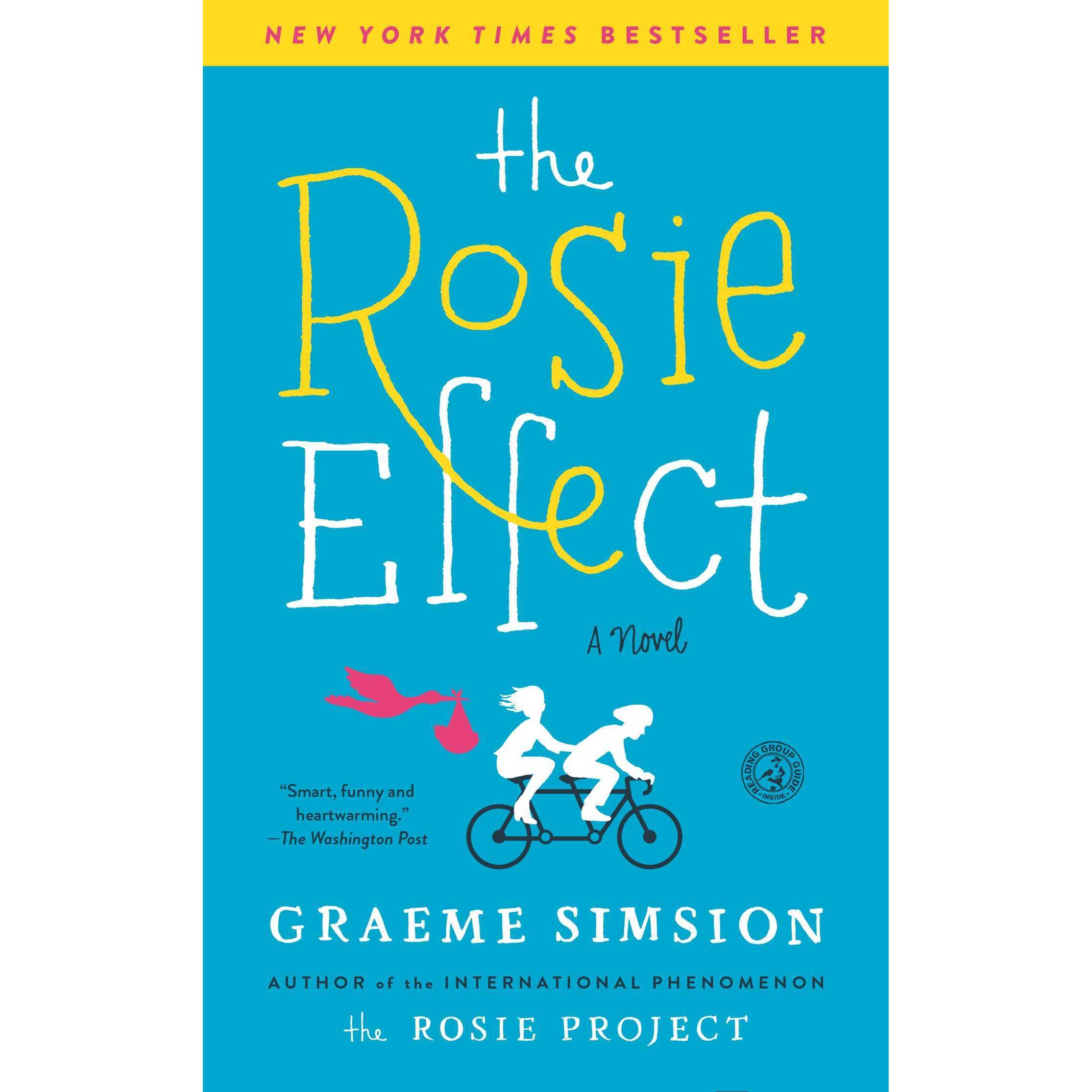 The Rosie Effect (don Tillman, #2) By Graeme Simsion €� Reviews, Discussion,  Bookclubs, Lists