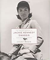 The Private Passion of Jackie Kennedy Onassis: Portrait of a Rider
