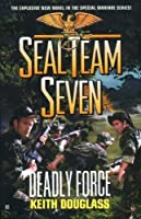 Deadly Force (Seal Team Seven #18)