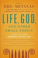 Socrates in the City: Conversations on the Examined Life