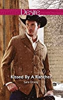Kissed by a Rancher (Lone Star Legends Book 4)
