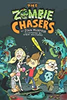 The Zombie Chasers (The Zombie Chasers #1)
