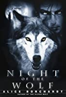 Night of the Wolf  (Legends of the Wolves, #2)