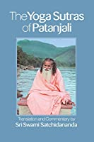 The Yoga Sutras of Patanjali—Integral Yoga Pocket Edition: Translation and Commentary by Sri Swami Satchidananda