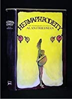 Hermaphrodeity: The Autobiography of a Poet