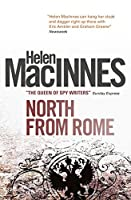 North From Rome (Helen MacInnes Library)