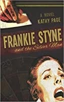 Frankie Styne and the Silver Man