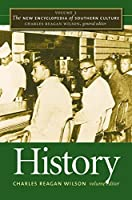 The New Encyclopedia of Southern Culture, Volume 3: History