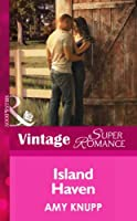 Island Haven (Mills & Boon Vintage Superromance) (The Texas Firefighters, Book 5)