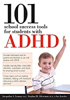 101 School Success Tools for Students with ADHD