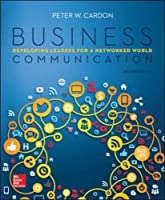Business Communication: Developing Leaders for a Networked World