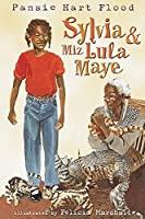Sylvia & Miz Lula Maye (Fiction - Middle Grade)