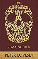 Remaindered (Death Sentences: Short Stories to Die For)