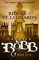 The Riddle of St. Leonard's: The Owen Archer Series - Book Five