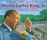 A Picture Book of Martin Luther King, Jr. by David A. Adler ...