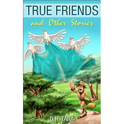 true friends and other stories illustrated moral stories for children 2 by d r tara. Black Bedroom Furniture Sets. Home Design Ideas