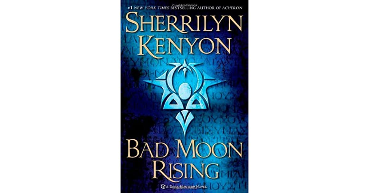 bad moon rising (dark-hunter, #17; were-hunter, #4; hellchaser, #1, Hause ideen