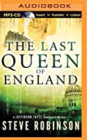 The Last Queen of England (Genealogical Crime Mystery #3)