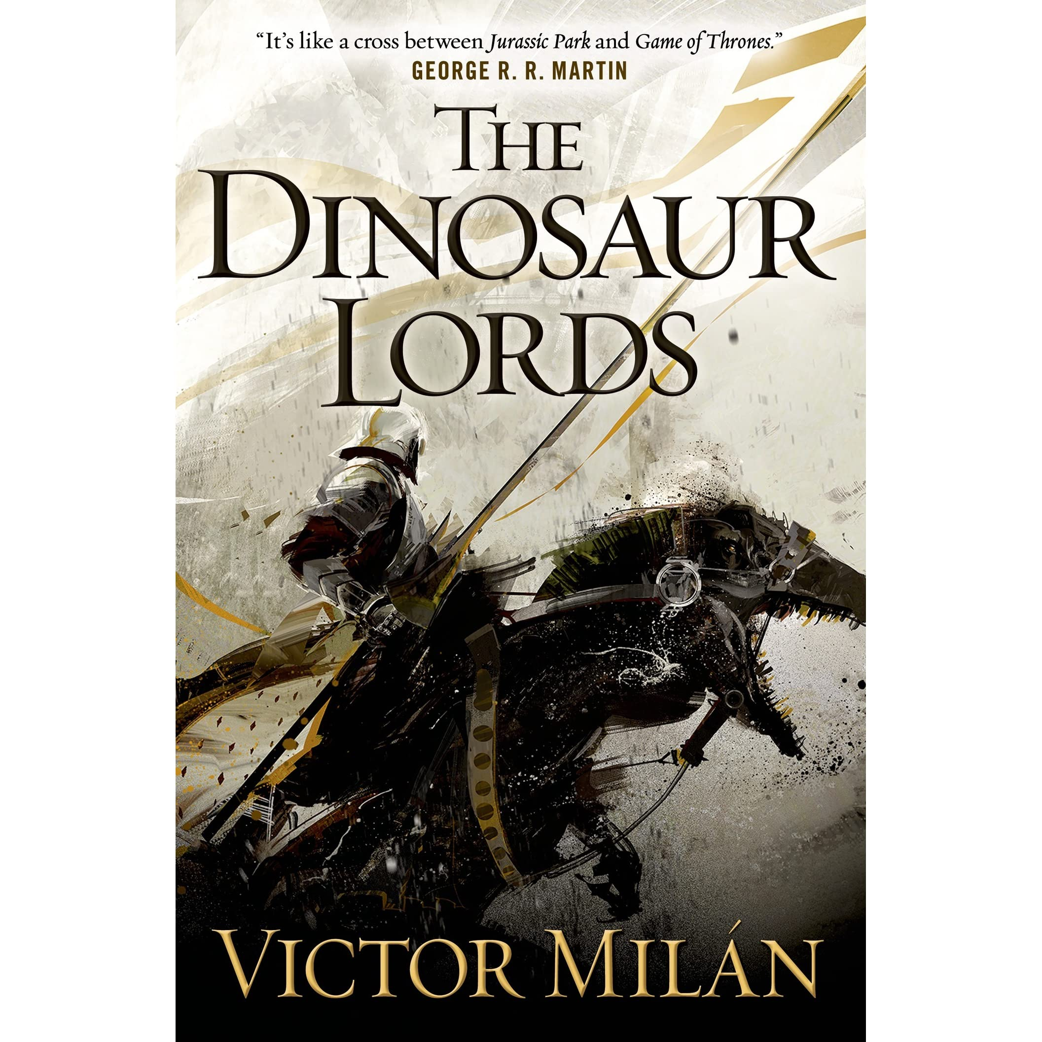 The Dinosaur Lords (the Dinosaur Lords, #1) By Victor Mil�n €� Reviews,  Discussion, Bookclubs, Lists
