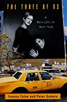 The Three of Us: A New Life in New York