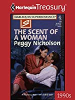 The Scent of a Woman (Loving Dangerously)