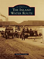 The Inland Water Route (Images of America: Michigan)