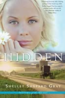 Hidden (Sisters of the Heart, #1)