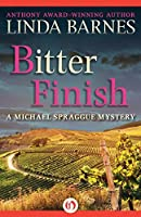 Bitter Finish (The Michael Spraggue Mysteries Book 2)