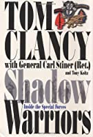 Shadow Warriors: Inside the Special Forces (Commanders)