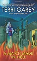 A Match Made in Hell (Nicki Styx, #2)