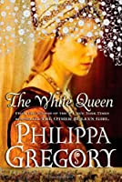 The White Queen (The Plantagenet and Tudor Novels, #2)