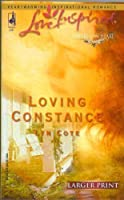 Loving Constance (Sisters of the Heart Trilogy #3) (Larger Print Love Inspired #277)