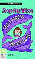 Longest Whale Song, The
