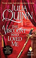 The Viscount Who Loved Me (With 2nd Epilogue) (Bridgertons, #2)