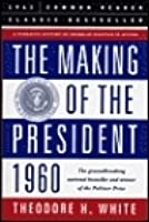 The making of the President, 1960