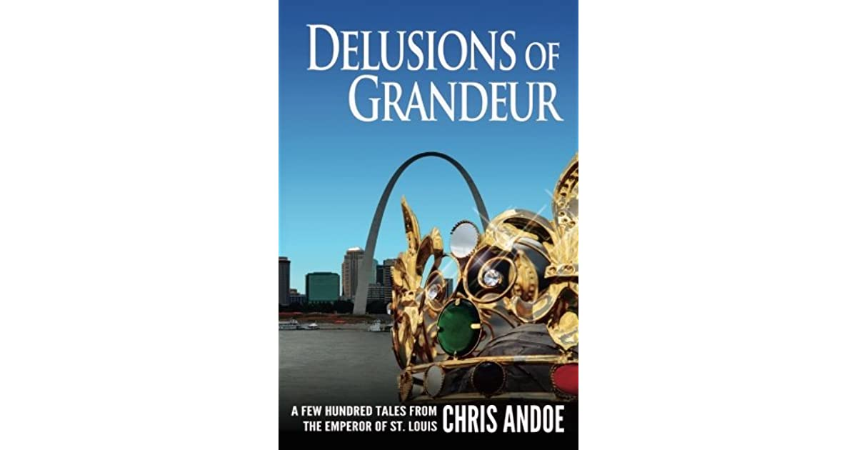 A brief analysis of the delusions of grandeur