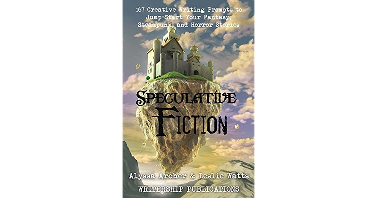 speculative writing prompts