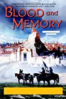 Blood and Memory (The Quickening, Book 2)