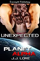 Unexpected (Planet Alpha Book 8)