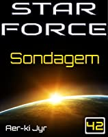 Star Force: Sondagem (SF42)